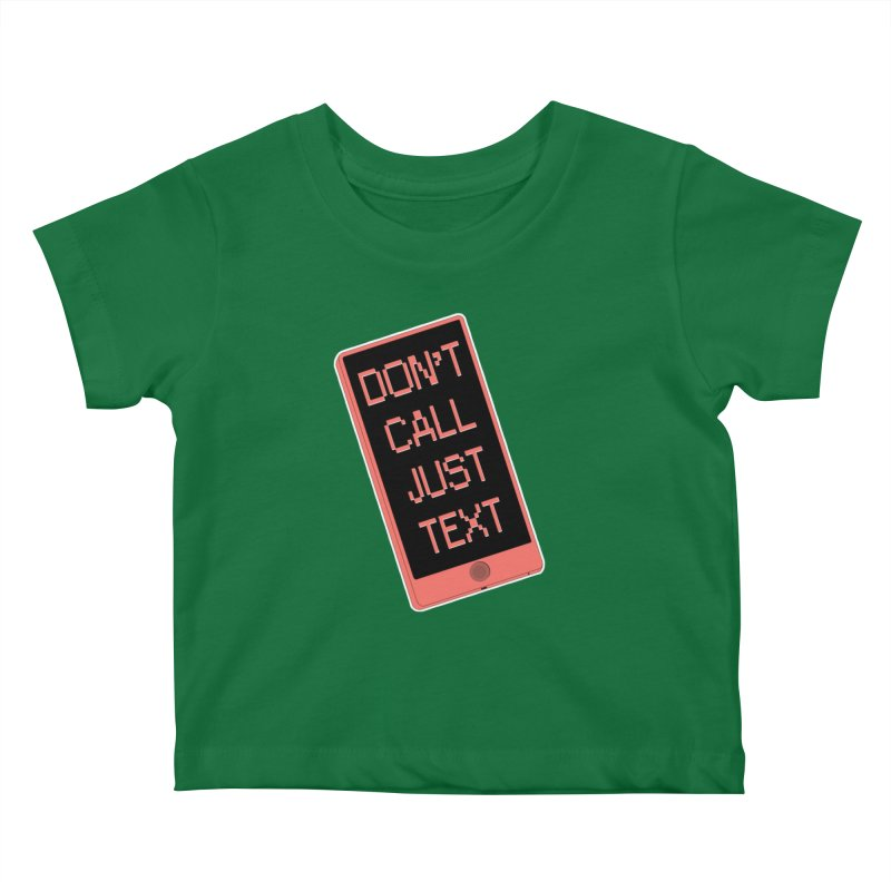 Don't call, just text! Kids Baby T-Shirt by Hello Siyi