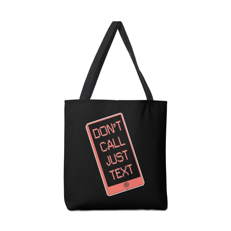 Don't call, just text! Accessories Bag by Hello Siyi