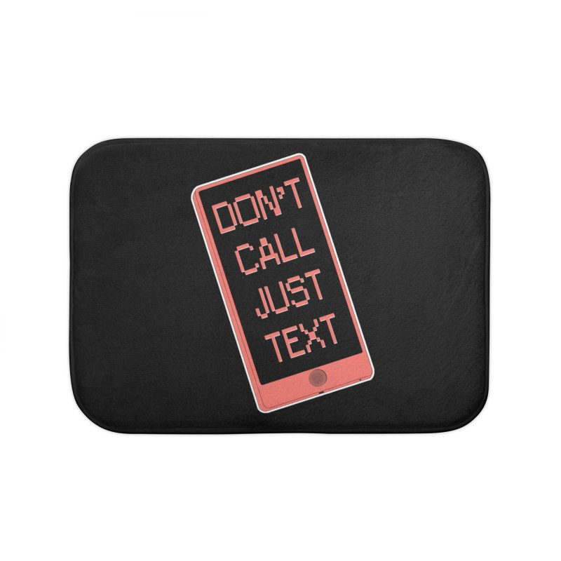 Don't call, just text! Home Bath Mat by Hello Siyi