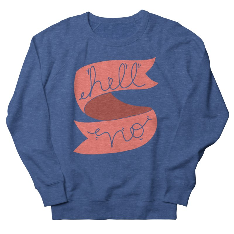Hell no Men's Sweatshirt by Hello Siyi
