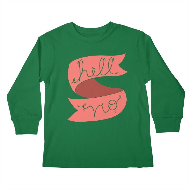 Hell no Kids Longsleeve T-Shirt by Hello Siyi