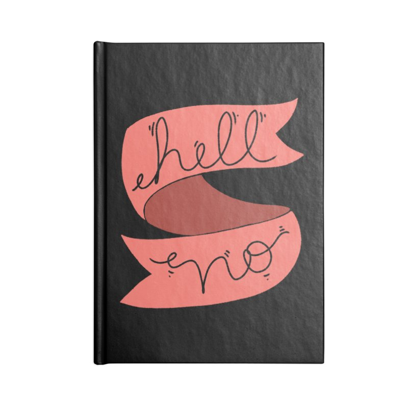 Hell no Accessories Notebook by Hello Siyi