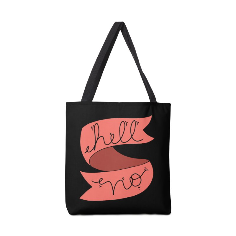 Hell no Accessories Tote Bag Bag by Hello Siyi