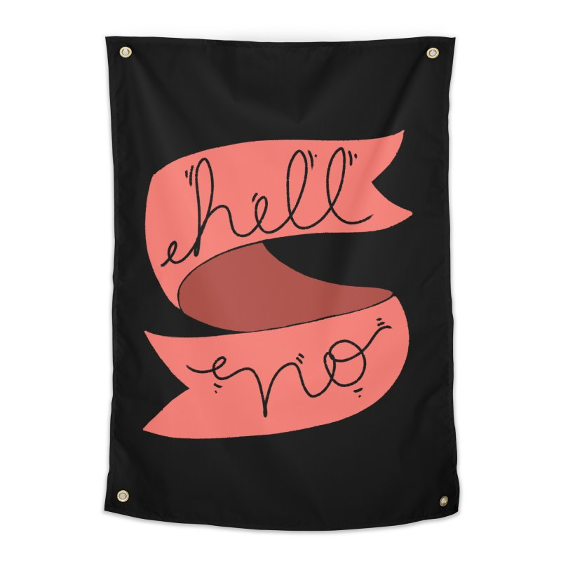 Hell no Home Tapestry by Hello Siyi