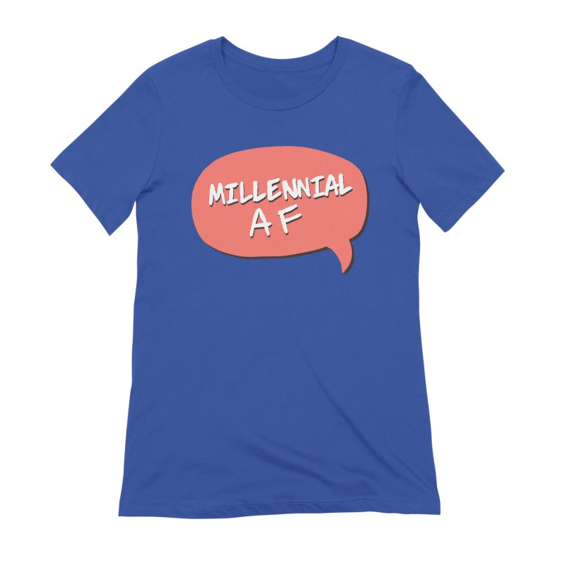 Millennial AF Women's Extra Soft T-Shirt by Hello Siyi
