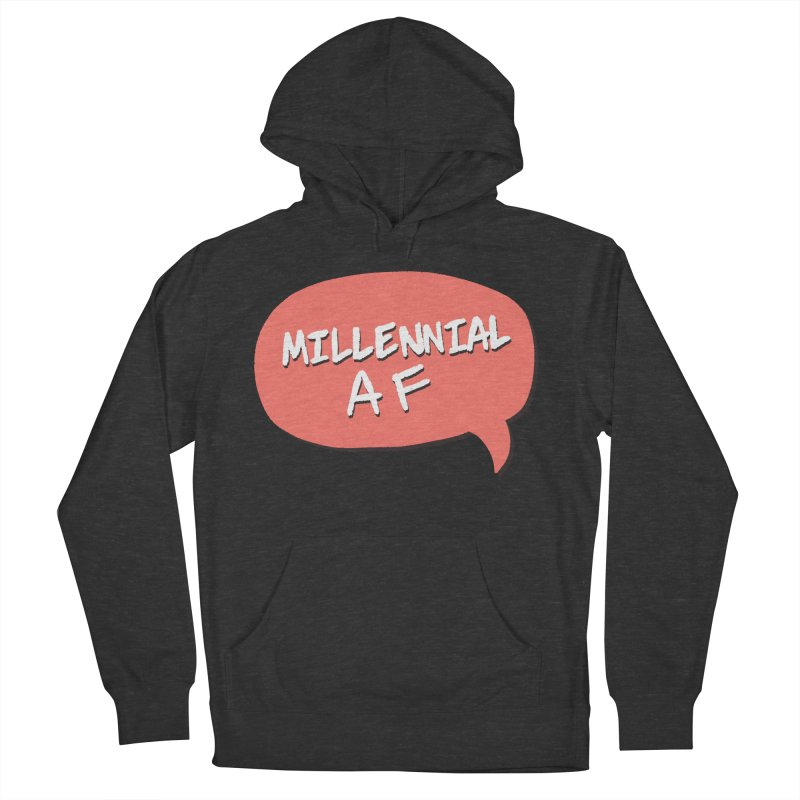 Millennial AF Men's Pullover Hoody by Hello Siyi