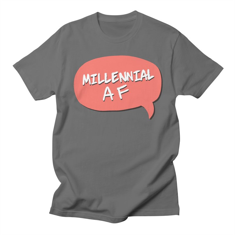 Millennial AF Men's T-Shirt by Hello Siyi