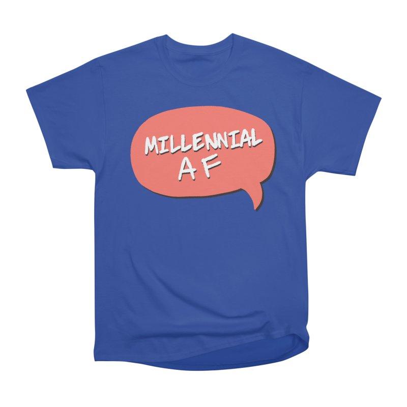 Millennial AF Women's Heavyweight Unisex T-Shirt by Hello Siyi
