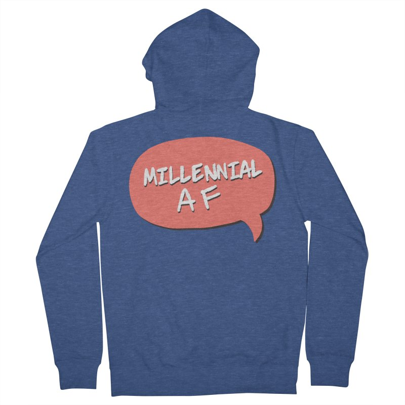 Millennial AF Women's French Terry Zip-Up Hoody by Hello Siyi