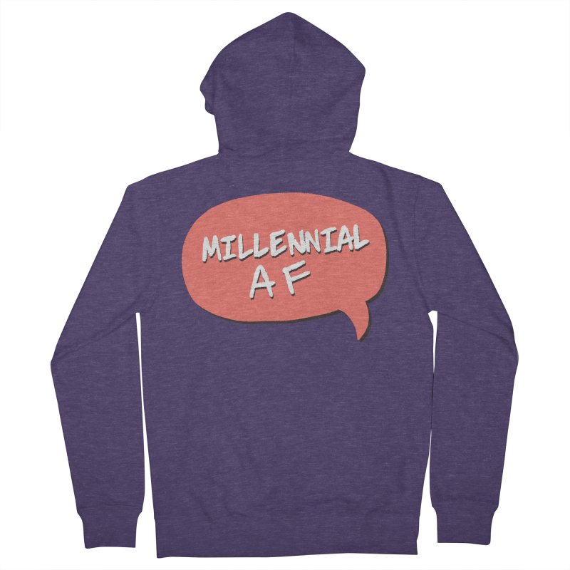 Millennial AF Men's French Terry Zip-Up Hoody by Hello Siyi