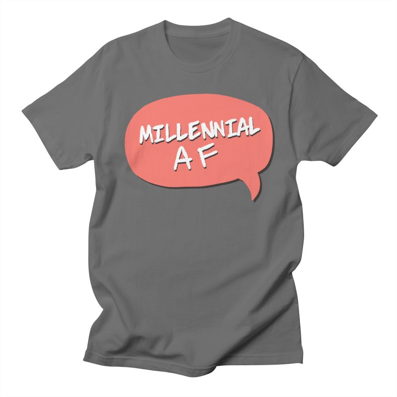 Millennial AF Men's T-Shirt by Hello Siyi