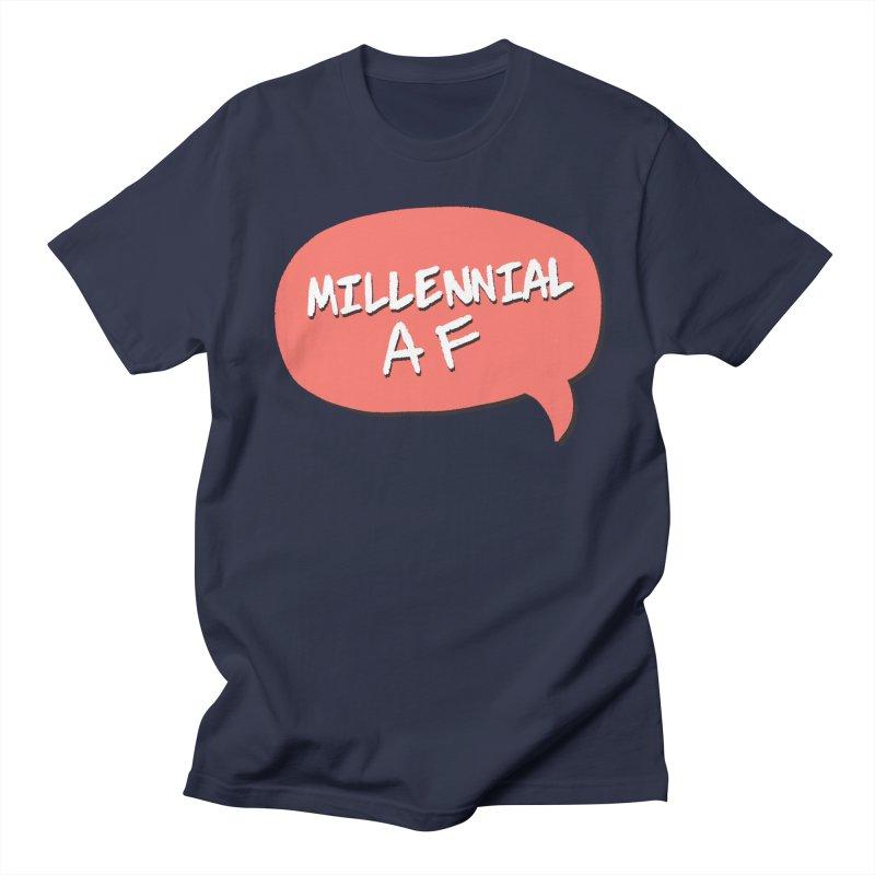 Millennial AF Women's Regular Unisex T-Shirt by Hello Siyi
