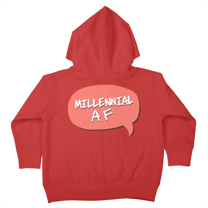 Millennial AF Kids Toddler Zip-Up Hoody by Hello Siyi
