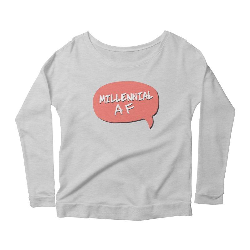 Millennial AF Women's Scoop Neck Longsleeve T-Shirt by Hello Siyi