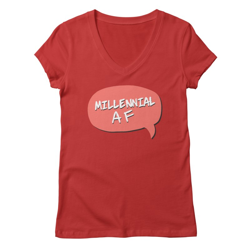 Millennial AF Women's Regular V-Neck by Hello Siyi