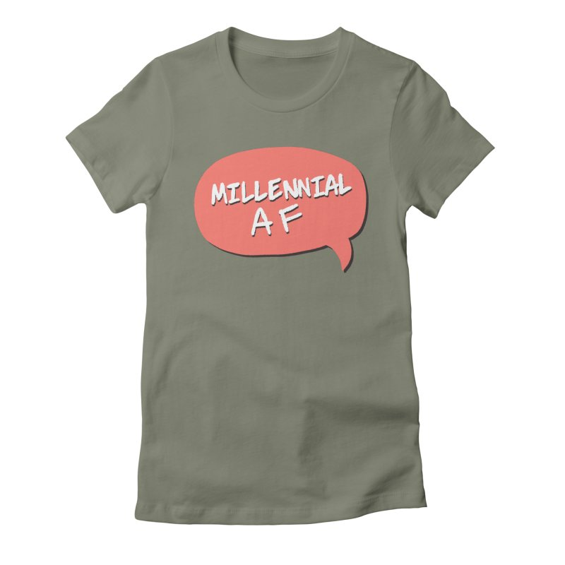 Millennial AF Women's Fitted T-Shirt by Hello Siyi