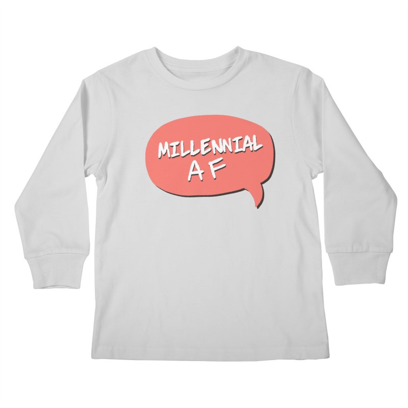 Millennial AF Kids Longsleeve T-Shirt by Hello Siyi