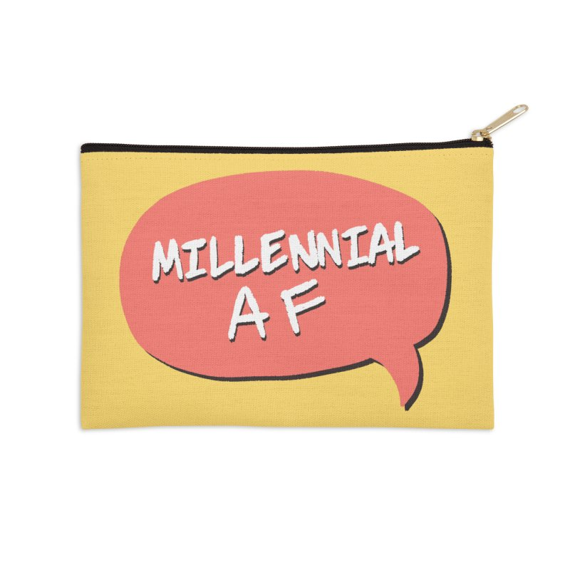 Millennial AF Accessories Zip Pouch by Hello Siyi