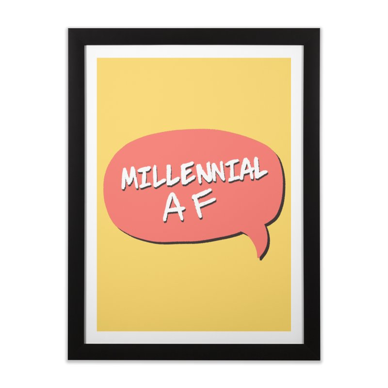 Millennial AF Home Framed Fine Art Print by Hello Siyi
