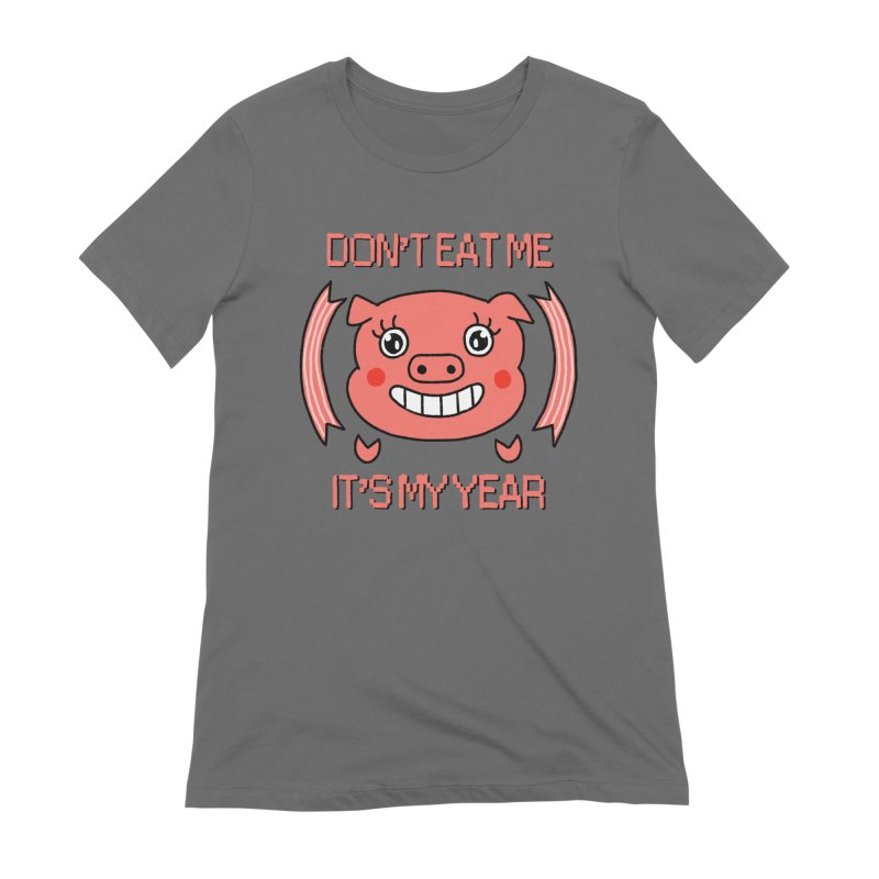 Year of the pig (don't eat me) Women's T-Shirt by Hello Siyi