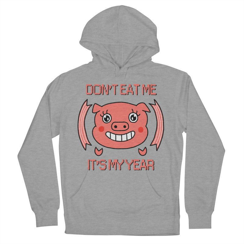 Year of the pig (don't eat me) Women's Pullover Hoody by Hello Siyi