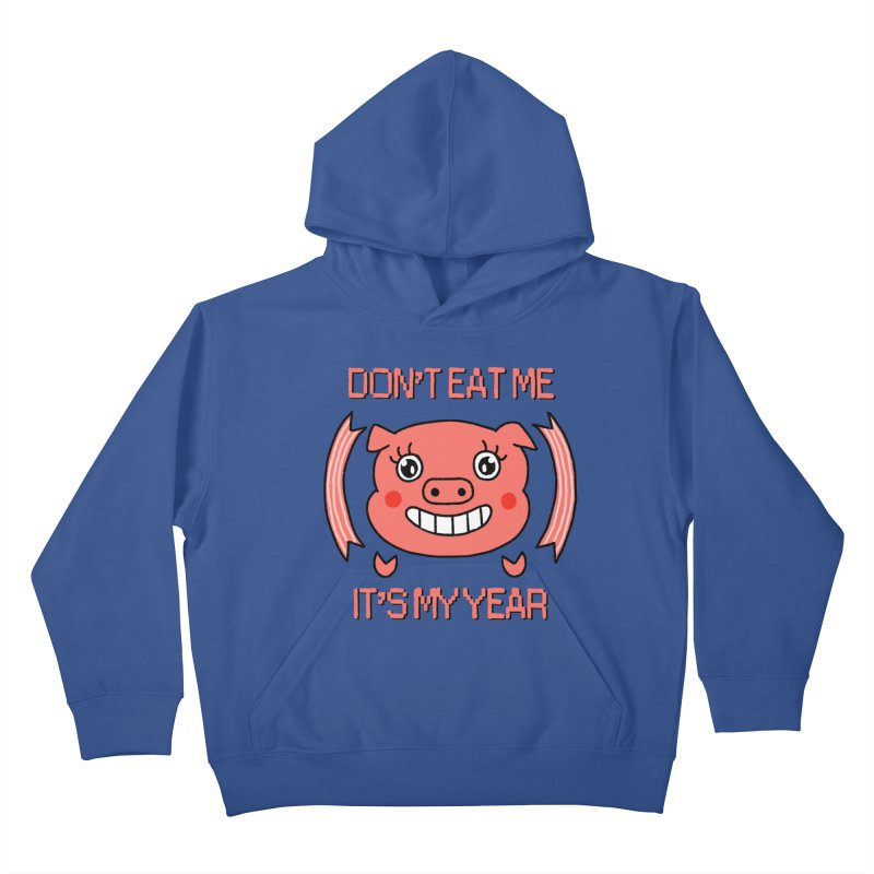 Year of the pig (don't eat me) Kids Pullover Hoody by Hello Siyi