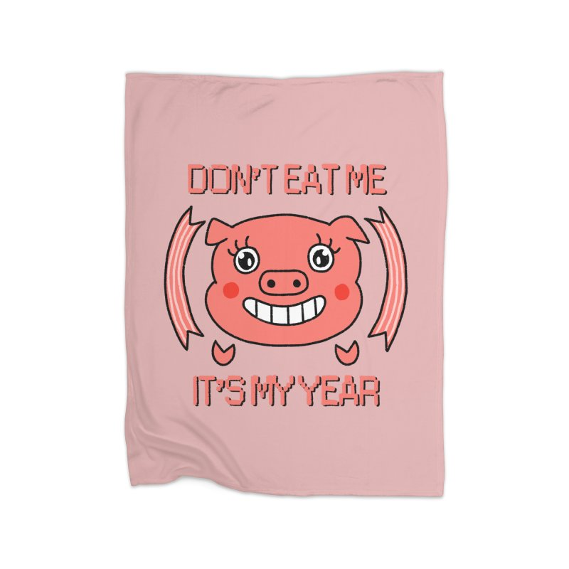 Year of the pig (don't eat me) Home Blanket by Hello Siyi