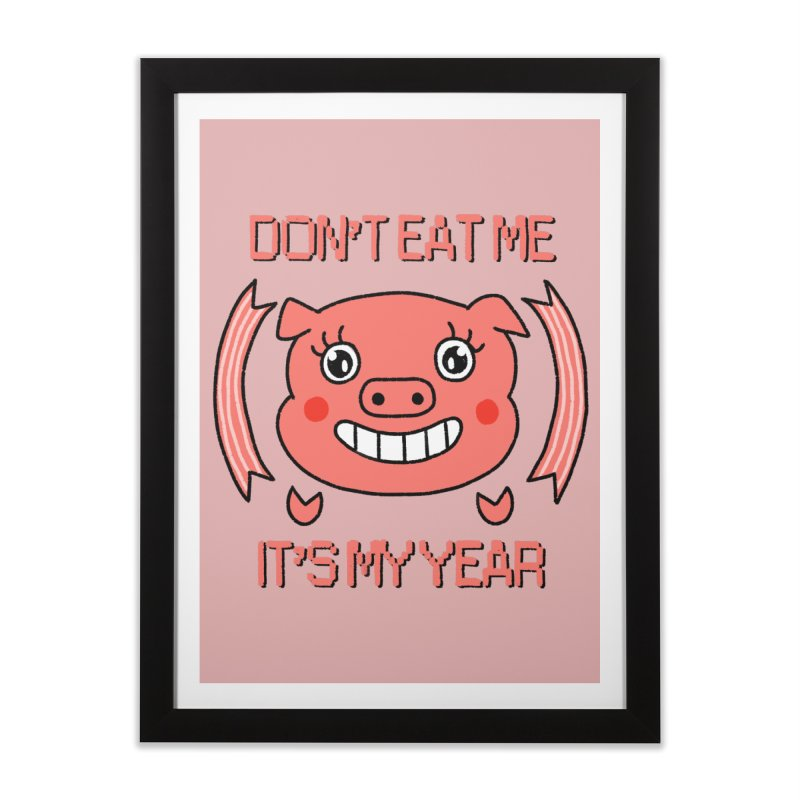 Year of the pig (don't eat me) Home Framed Fine Art Print by Hello Siyi