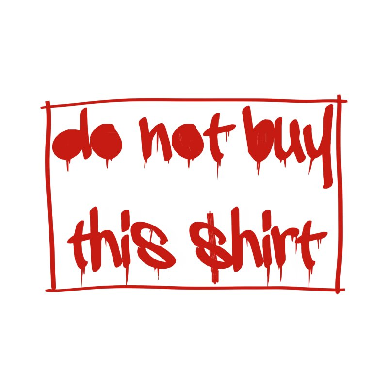Do not buy this shirt by Hello Siyi