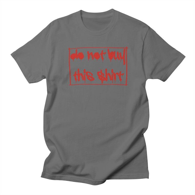 Do not buy this shirt Men's T-Shirt by Hello Siyi