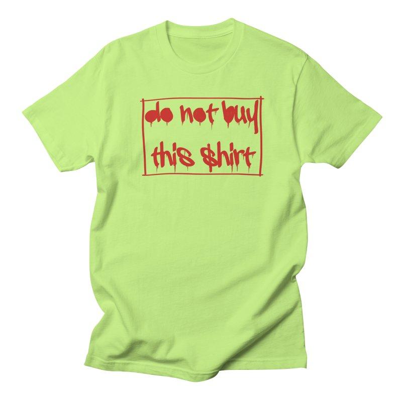 Do not buy this shirt Men's Regular T-Shirt by Hello Siyi