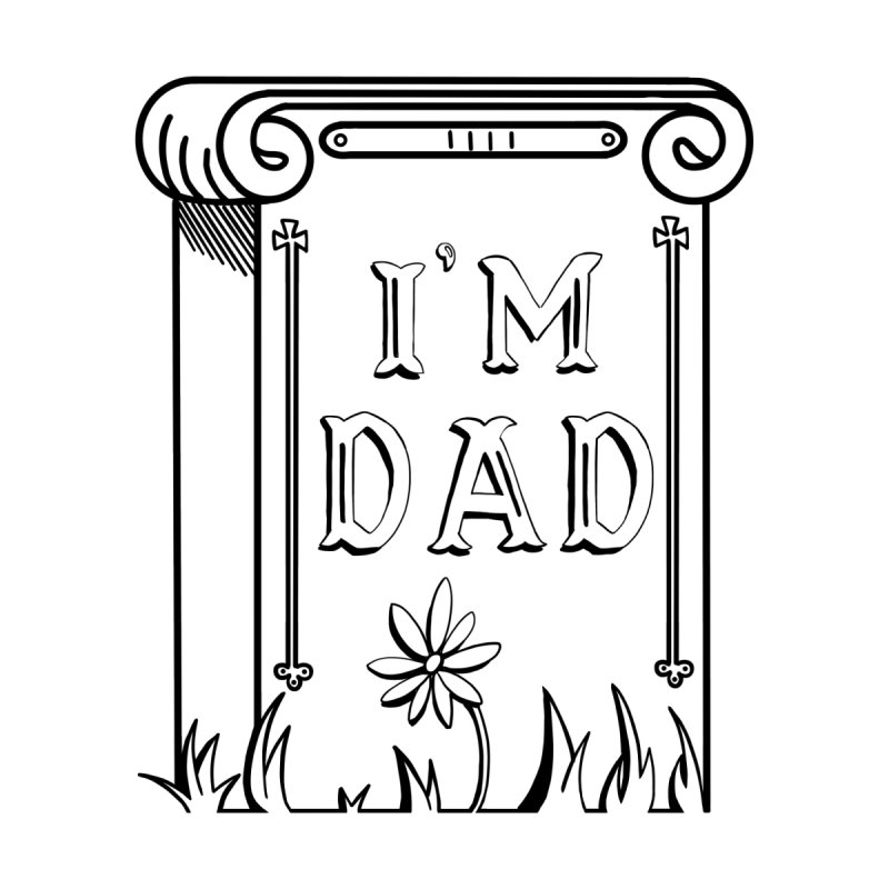 I'm dad Men's T-Shirt by Hello Siyi