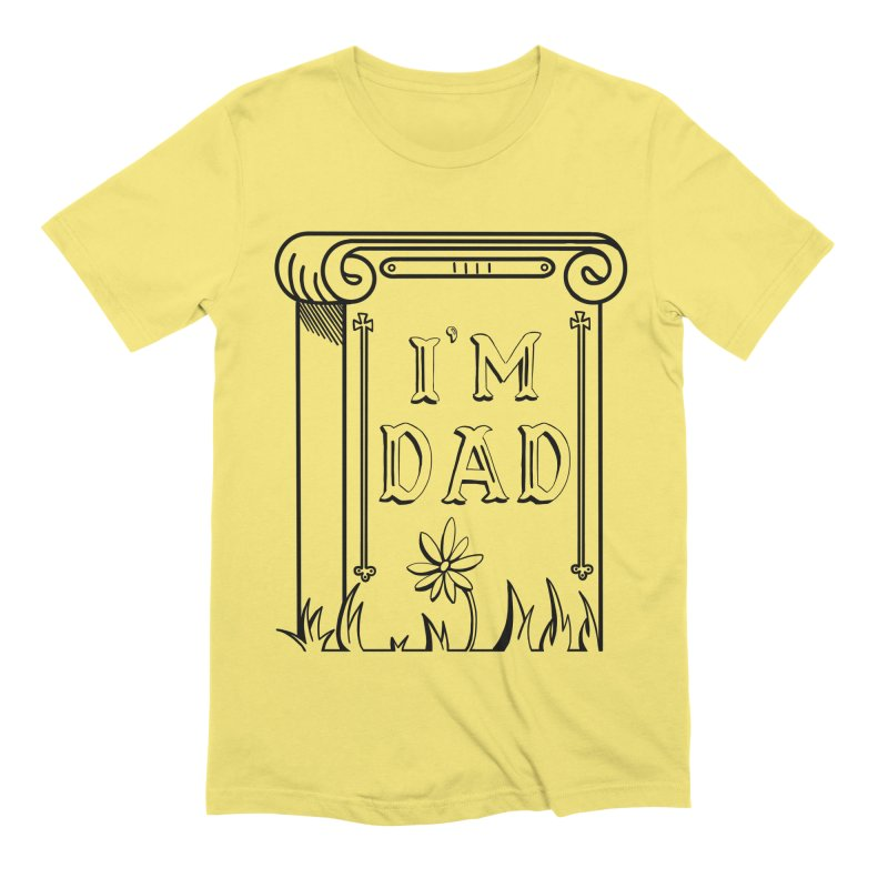 I'm dad Men's Extra Soft T-Shirt by Hello Siyi