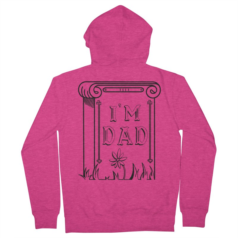 I'm dad Women's French Terry Zip-Up Hoody by Hello Siyi