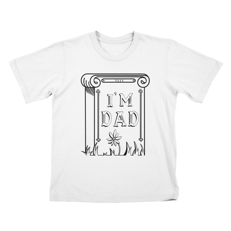 I'm dad Kids T-Shirt by Hello Siyi