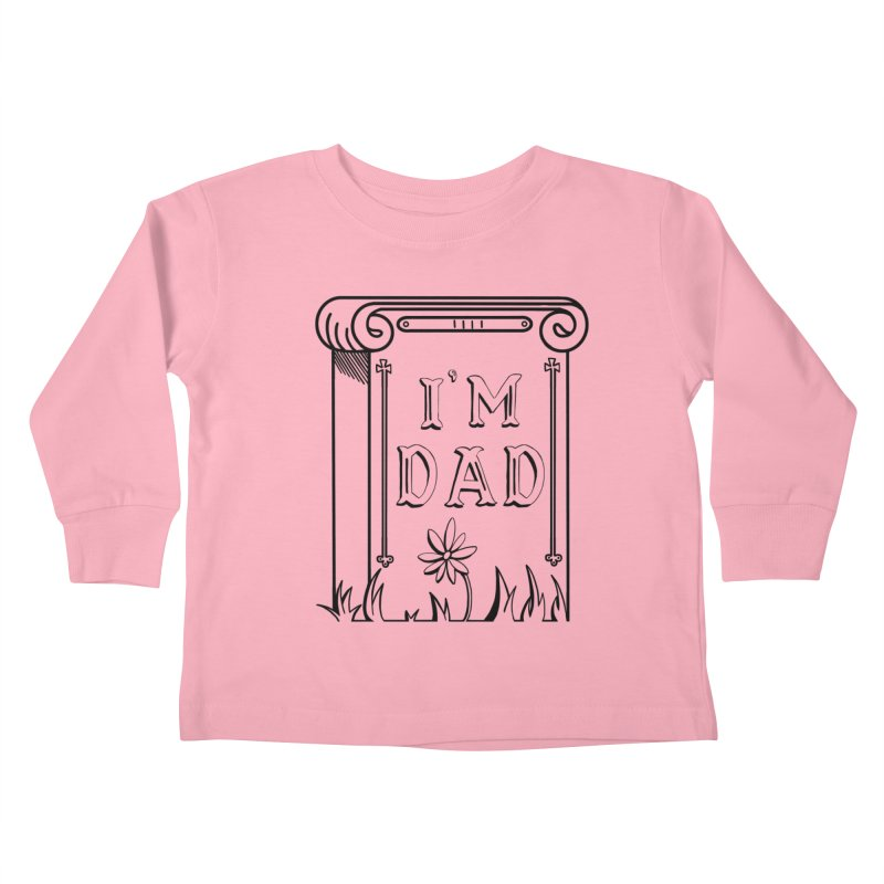 I'm dad Kids Toddler Longsleeve T-Shirt by Hello Siyi