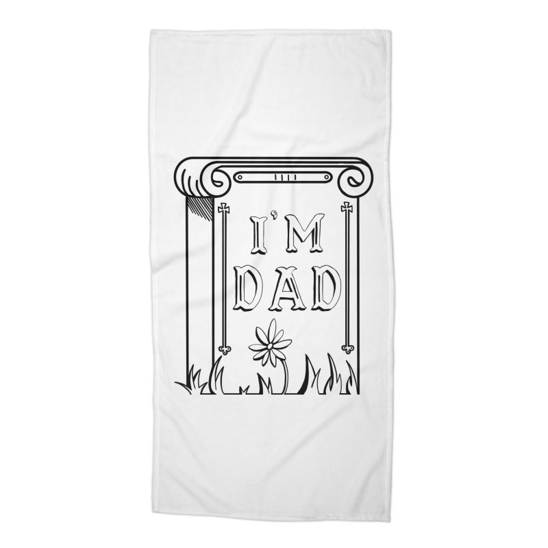 I'm dad Accessories Beach Towel by Hello Siyi