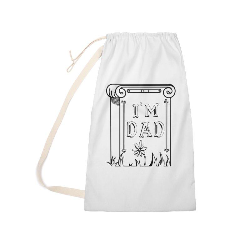 I'm dad Accessories Laundry Bag Bag by Hello Siyi