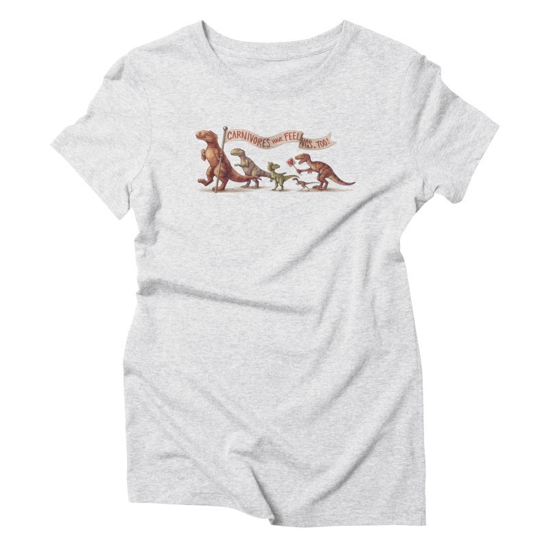 Carnivores Women's Triblend T-shirt by SJdzyn's Artist Shop