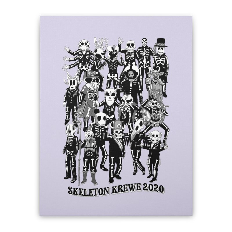 Skeleton Krewe 2020 Home Stretched Canvas by Skeleton Krewe's Shop
