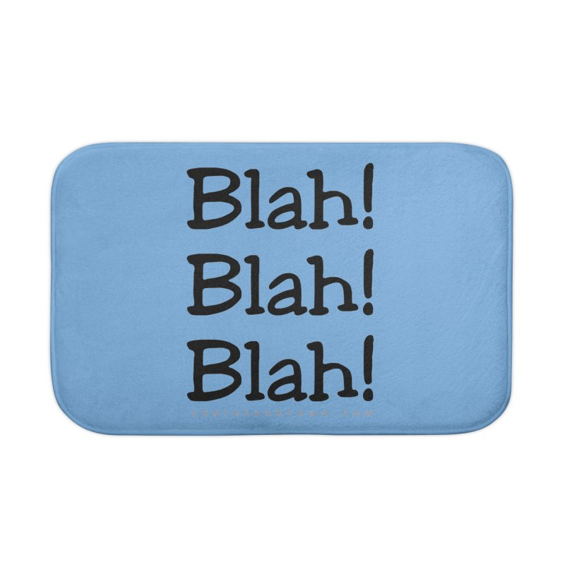 Blah! Blah! Blah! Home Bath Mat by Skeleton Krewe's Shop