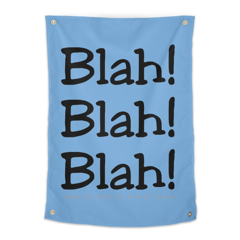 Blah! Blah! Blah! Home Tapestry by Skeleton Krewe's Shop