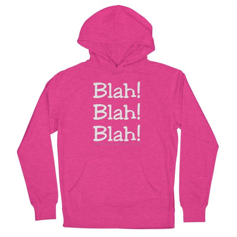 Blah! Blah! Blah! Men's Pullover Hoody by Skeleton Krewe's Shop