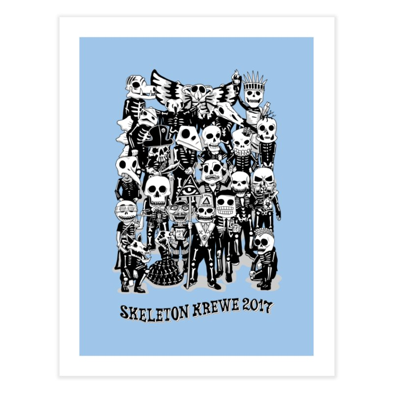 Skeleton Krewe 2017 Home Fine Art Print by Skeleton Krewe's Shop