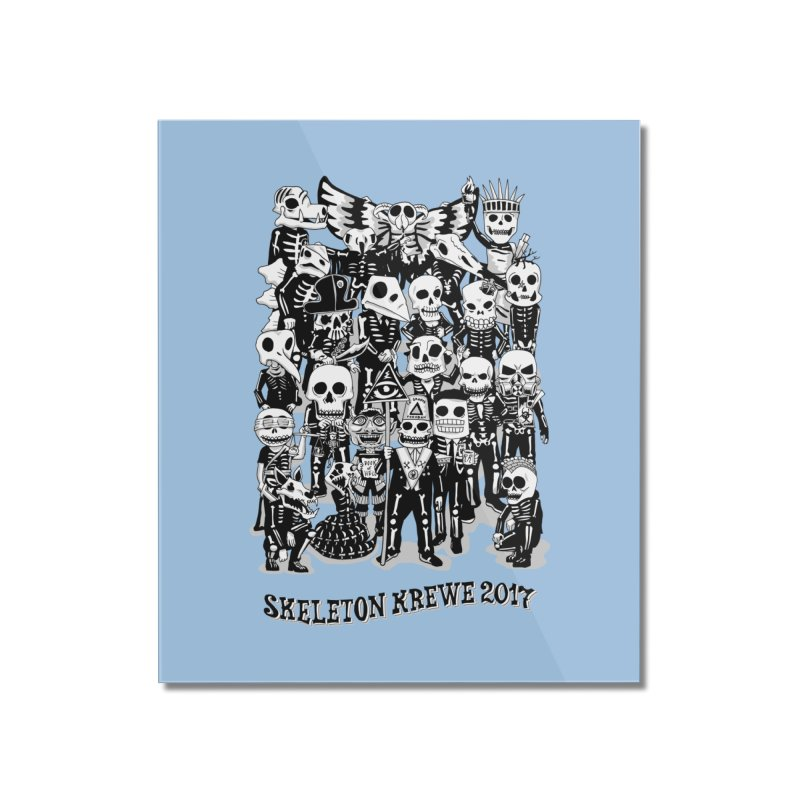 Skeleton Krewe 2017 Home Mounted Acrylic Print by Skeleton Krewe's Shop