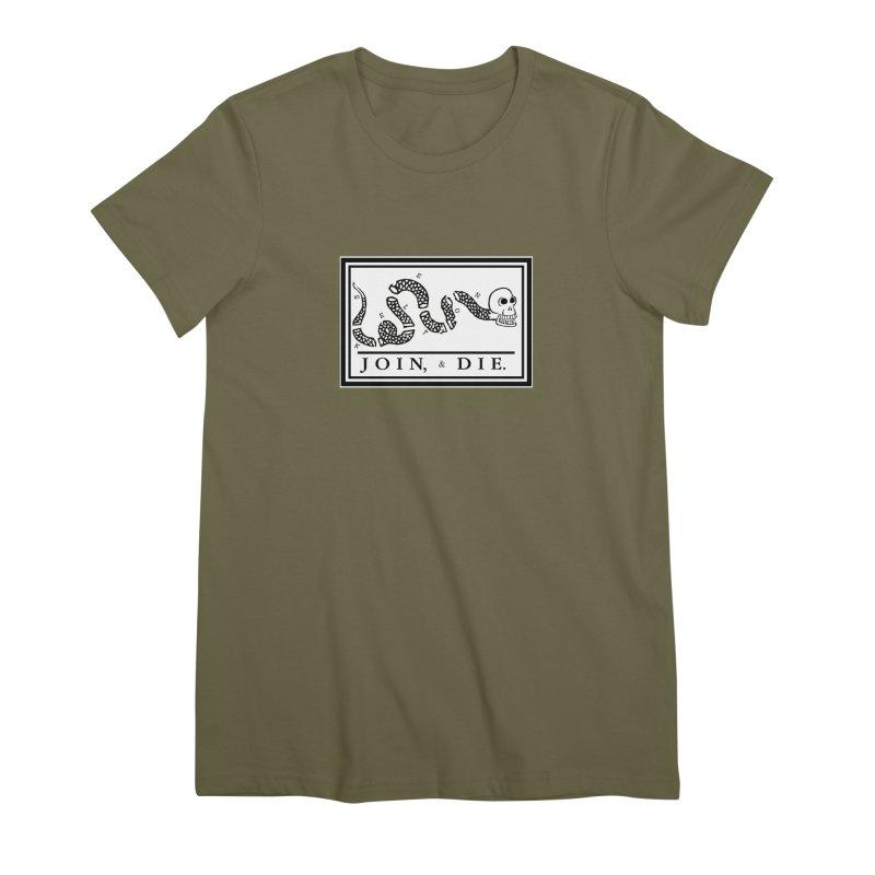 Join & Die Women's Premium T-Shirt by Skeleton Krewe's Shop