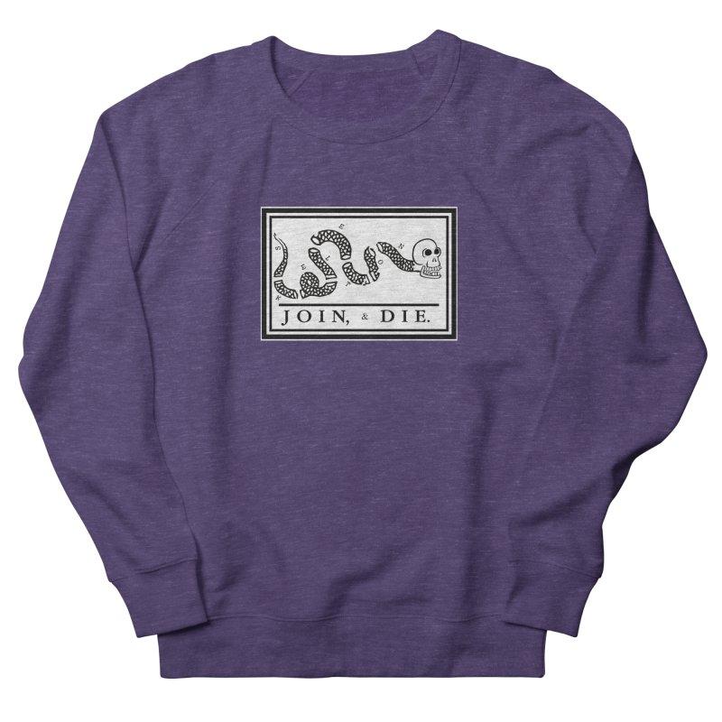 Join & Die Men's French Terry Sweatshirt by Skeleton Krewe's Shop