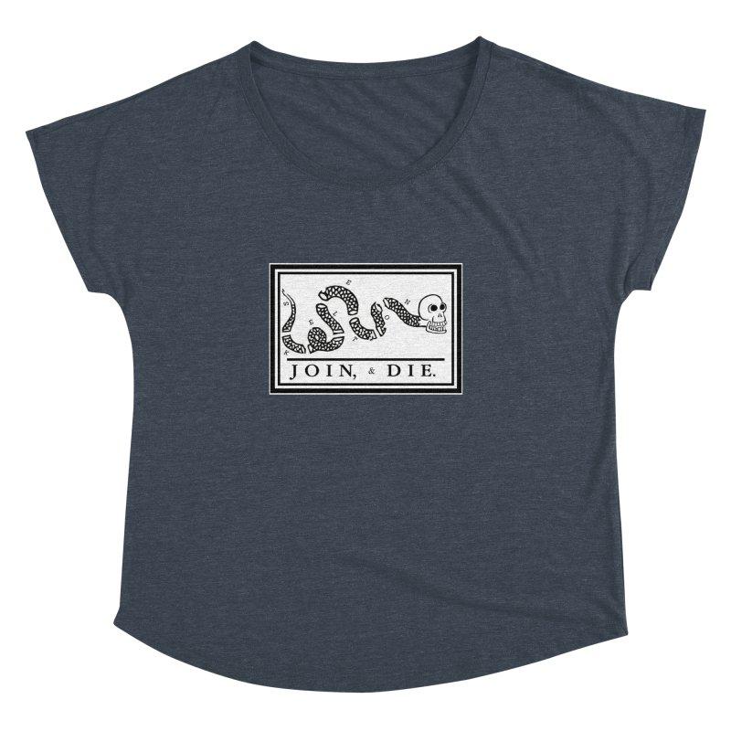 Join & Die Women's Dolman Scoop Neck by Skeleton Krewe's Shop