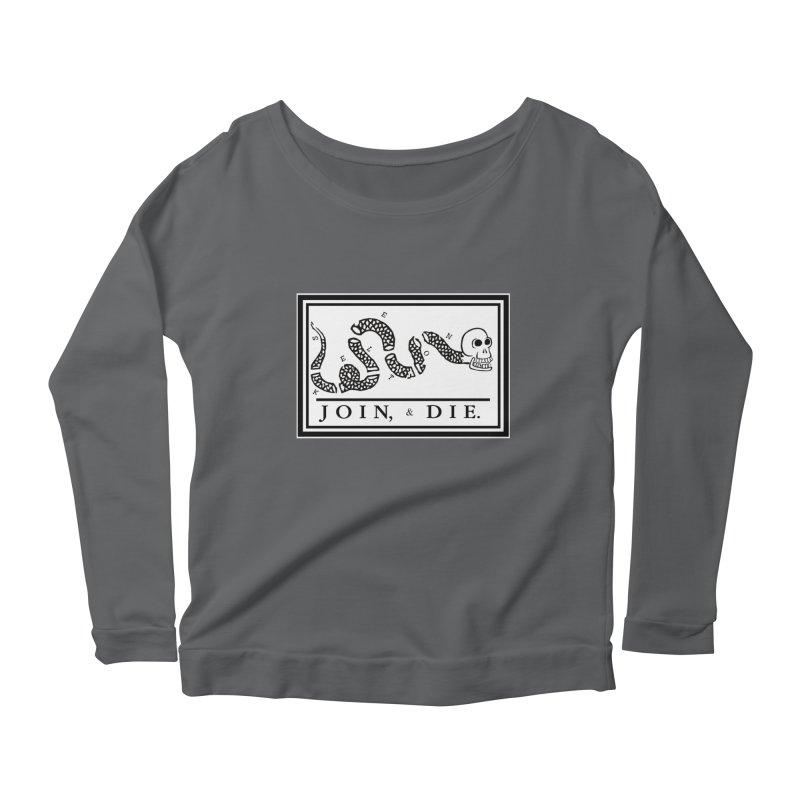 Join & Die Women's Longsleeve Scoopneck  by Skeleton Krewe's Shop