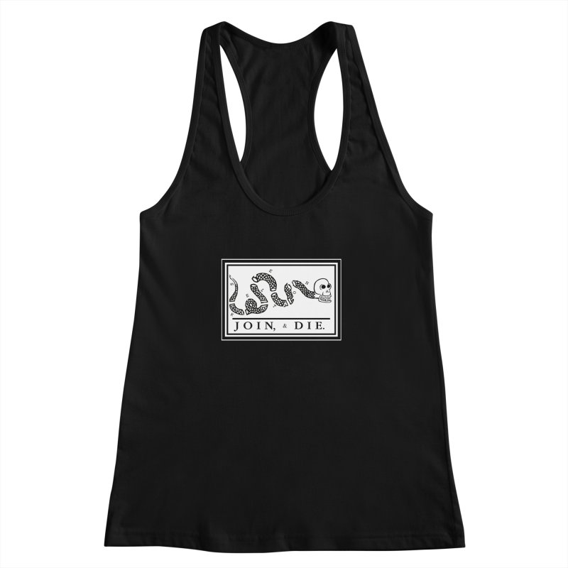 Join & Die Women's Racerback Tank by Skeleton Krewe's Shop